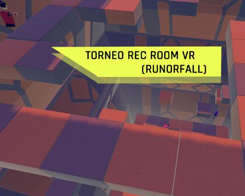 Torneo VR 2021 Rec Room Corre o cae