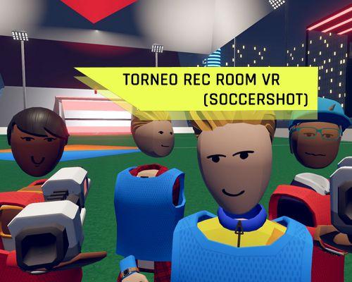 Torneo VR 2021 Rec Room Rocket League